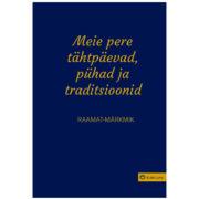 Meie pere pühad tähtpäevad traditsioonid raamat kingitus